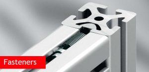 Fasteners for Aluminium Profiles
