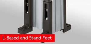 L-Based and Stand Feet